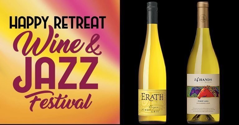 Preview of Wines at the 2018 Happy Retreat Wine & Jazz Festival