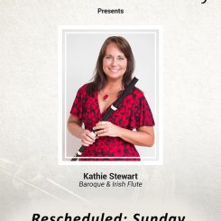 Kathie Stewart, Baroque & Irish Flute (Rescheduled)